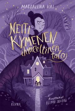Kirjan Neiti Kymenen ihmeellinen talo -kirjan kansikuva. Violetti talo, jonka taustalla nutturapäinen hahmo.