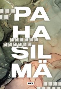 Kirjan Pahasilmä-kansikuva.