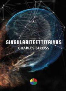 Kirjan Stross: Singulariteettitaivas kansikuva